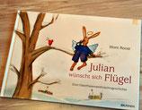 Julian wünscht sich Flügel