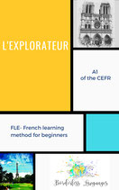 L'explorateur- French learning textbook for beginners (A1 level)