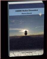 100.000 Meilen Einsamkeit
