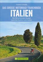 Das große Motorrad-Tourenbuch Italien - Die 100 schönsten Touren von Südtirol bis Sizilien