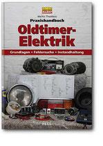 Praxishandbuch Oldtimer Elektrik