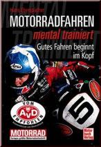 Motorradfahren mental trainiert