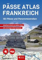 Pässe Atlas Frankreich - 183 Pässe und Panoramastraßen