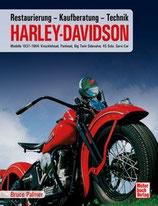 Harley Davidson - Kaufberatung, Technik, Restaurierung / Modelle 1937-1964
