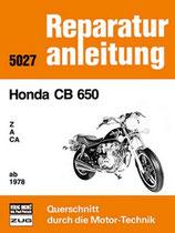 Honda CB 650 Z / A / CA / ab 1978 - Reprint der 7. Auflage 1985