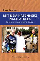 MIT DEM HASENHERZ NACH AFRIKA - Die Reise, die mein Leben veränderte