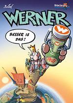 """Werner """"Besser is das"""""""