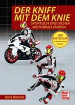 Der Kniff mit dem Knie - Sportlich und sicher Motorrad fahren