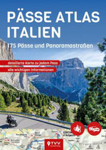 Pässe Atlas Italien - 175 Pässe und Panoramastraßen