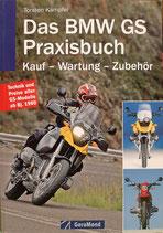 Das BMW GS Praxisbuch - Kauf - Wartung - Zubehör