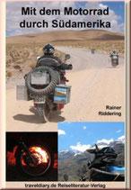 Mit dem Motorrad durch Südamerika