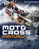 Motocross Manual  - Der Guide fürs Fahren, Schrauben, Kaufen
