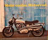 Mein cooles Motorrad  schnell - lässig - wild