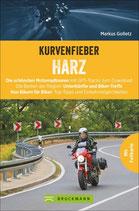 Kurvenfieber Harz - Die schönsten Motorradtouren