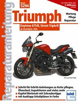 Triumph Daytona 675/R, Street Triple/R - ab Modelljahr 2006