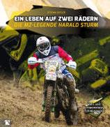Ein Leben auf zwei Rädern - Die MZ-Legende Harald Sturm - von Stefan Geyler