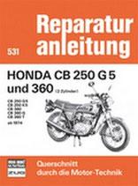 Honda CB 250 G5 und 360 (2 Zylinder) - CB 250 G5 / VB 250 K5 / CB 360 / CB 360 G / CB 360 T