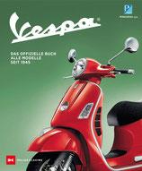 Vespa - Das offizielle Buch. Alle Modelle seit 1945