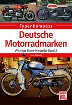 Deutsche Motorradmarken - Wichtige kleine Hersteller Band 2