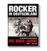 Rocker in Deutschland – Die 80er Jahre (Band I: 1980 – 1983)