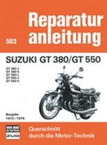 Suzuki GT 380/GT 550 Baujahr 1972-1979 - GT 380 J / GT 380 K / GT 380 L / GT 550 J / GT 550 K