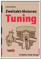 Zweitakt-Motoren-Tuning: Teil 1