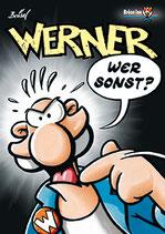 """Werner """"Wer sonst?"""""""