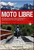 Südamerika: Moto Libre