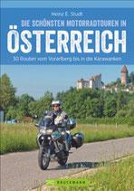 Die schönsten Motorradtouren Österreich  - 30 Routen vom Vorarlberg bis in die Karawanken