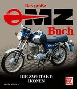 Das große MZ-Buch - Die Zweitaktikonen