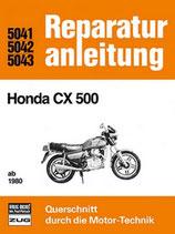 Honda CX 500 / CX 500 C - ab 1980 // Reprint der 3. Auflage 1983
