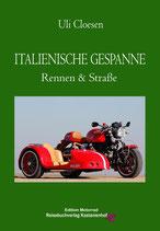 Italienische Gespanne – Rennen und Straße