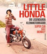 Little Honda Die legendären Kleinmotorräder Super Cub, Dax, Monkey