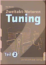 Zweitakt-Motoren-Tuning: Teil 2