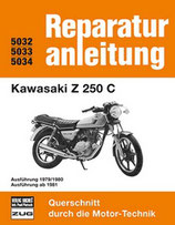 Kawasaki Z 250 C - Ausführung 1979, 1980 und ab 1981 // Reprint der 5. Auflage 1983