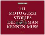 111 Moto Guzzi Stories, die man kennen muss