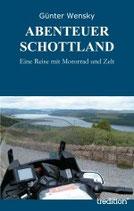 Abenteuer Schottland - Eine Reise mit Motorrad und Zelt