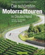 Die schönsten Motorradtouren in Deutschland 40 Touren von den Alpen bis an die Nordsee