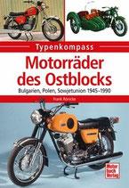 Motorräder des Ostblocks - Bulgarien, Polen, Sowjetunion 1945-1990