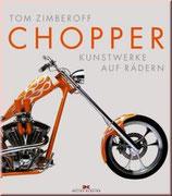 Chopper - Kunstwerke auf Rädern