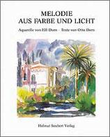 Elfi Dorn, Otto Dorn: Melodie aus Farbe und Licht