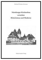C. E. Herrmann: Nürnberger Kirchenbau zwischen Historismus und Moderne