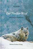 Falk Krüger: Der Timber-Wolf und andere Geschichten