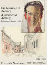 Friedrich Neubauer: Ein Sommer in Aalborg