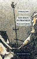 Wolfgang Jahn: Ein Faun in Franken