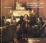 Franz Schaub: Wunderhorn und Wundervogel