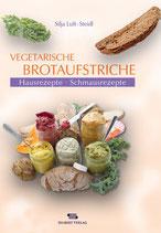 Silja Luft-Steidl: Vegetarische Brotaufstriche