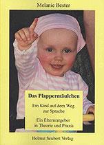 Melanie Bester: Das Plappermäulchen