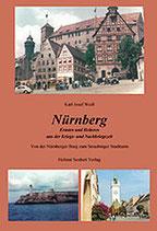 Karl Josef Weiß:Nürnberg - Ernstes und Heiteres aus der Kriegs- und Nachkriegszeit