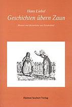 Hans Liebel: Geschichten übern Zaun